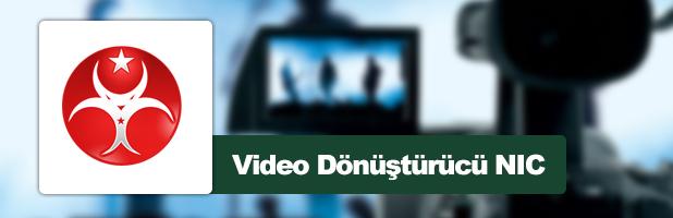 Video Dönüştürücü NIC v1.0